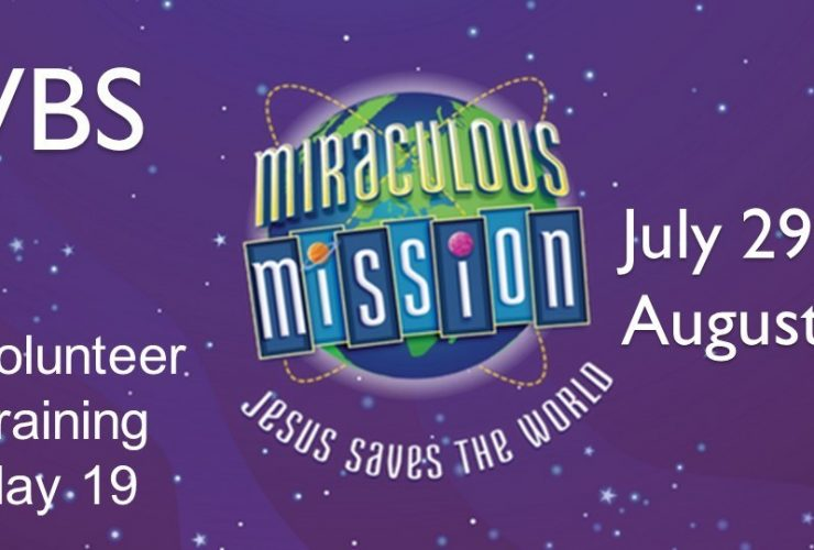 VBS – Miraculous Mission: Jesus Saves the World!